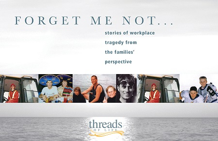 Forget Me Not: Canadian stories of workplace tragedy