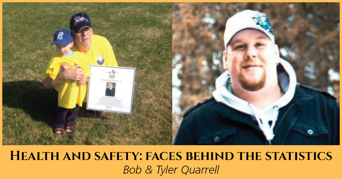 Health and Safety: Faces Behind the Statistics, Bob & Tyler Quarrell
