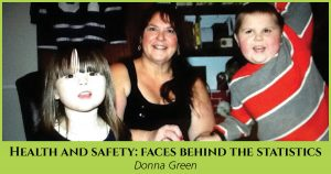 Health and Safety: Faces Behind the Statistics, Donna Green