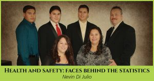 Health and Safety: Faces Behind the Statistics, Nevin Di Julio