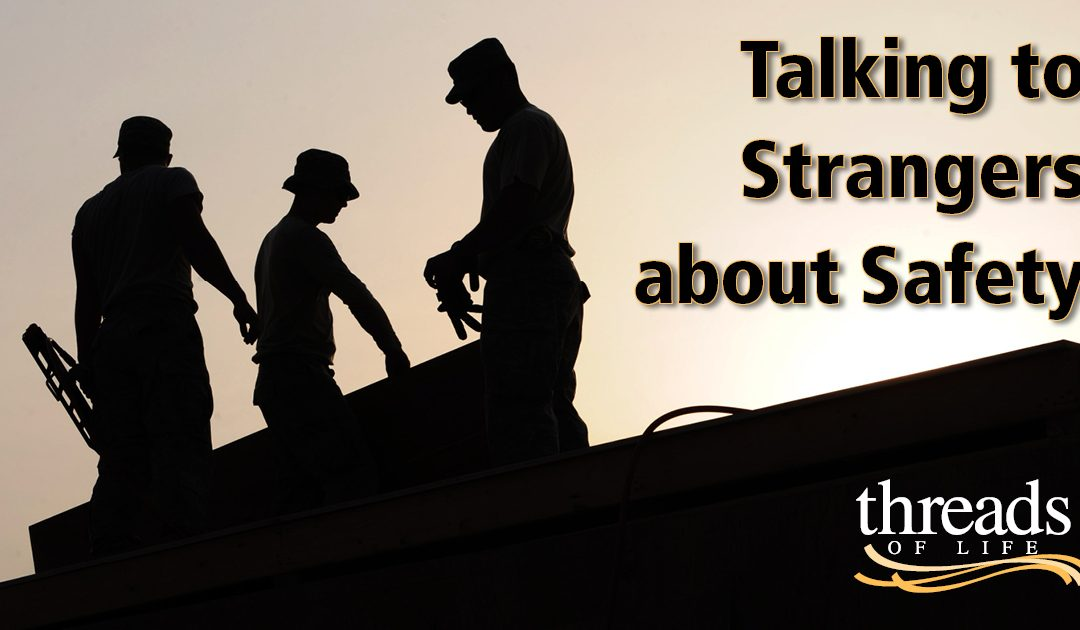 Talking to strangers about safety