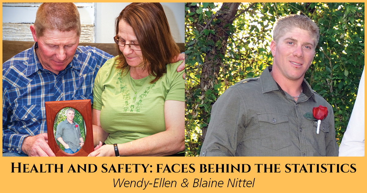 Health and Safety: Faces Behind the Statistics Wendy-Ellen and Blaine Nittel