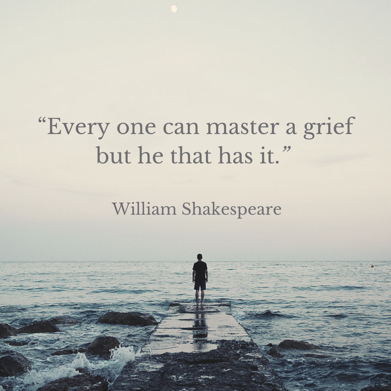 "Photo of man standing at the end of a dock with quote above that reads: ""Every one can master a grief but he that has it."" William Shakespeare."