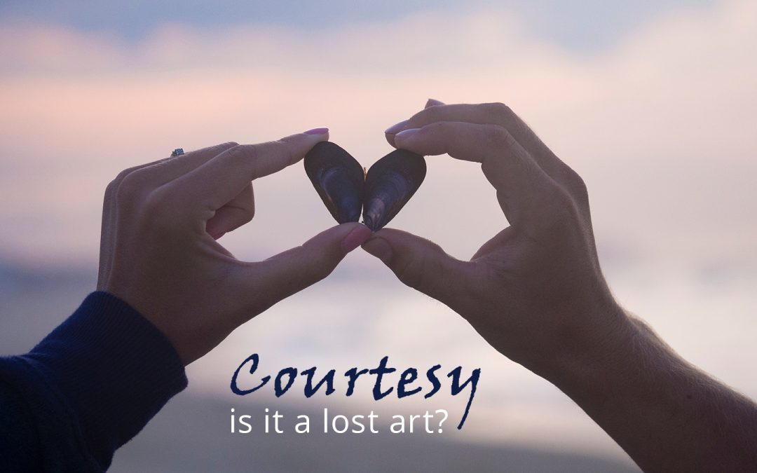 The lost art of courtesy