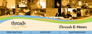 Threads of Life logo and banner for Threads E-News