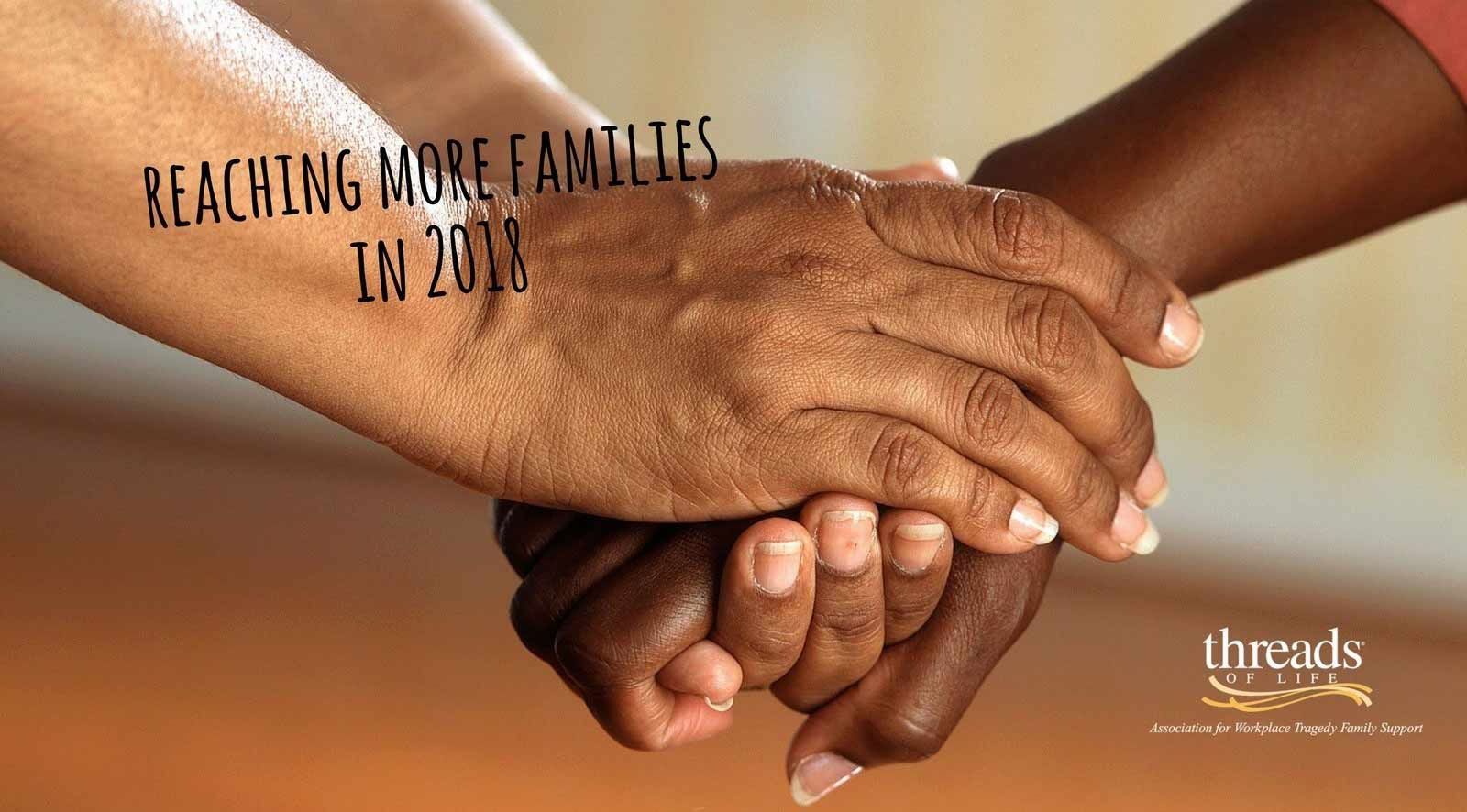 "two hands clasped with text reading ""reaching more families in 2018"""