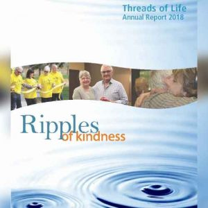 Photo of ripples in water, text reads Threads of Life Annual Report 2018 Ripples of kindness