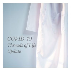 COVID-19 Threads of Life Update with image of lab coat