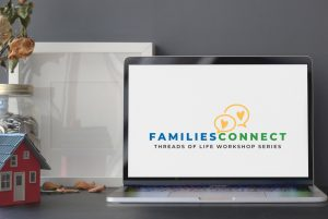 """An open laptop rests on a table. There is a white screen with a logo that reads """"families connect Threads of Life workshop series"""""""