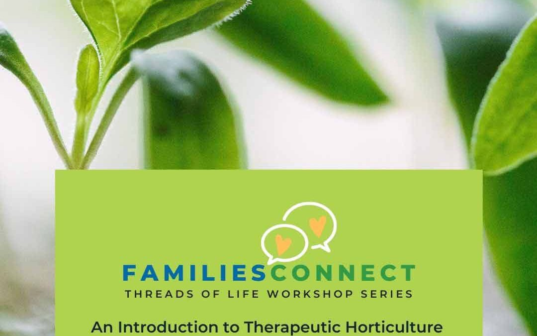 FamiliesConnect to Benefit from Therapeutic Horticulture